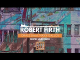 Robert Firth - Orale feat. Maxx Gallo (Dmitri Saidi Remix)