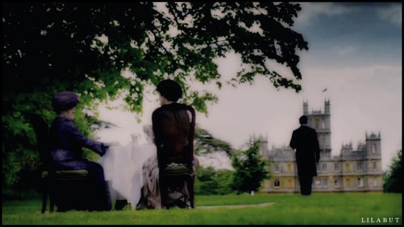 Downton Abbey / Аббатство Даунтон - Фан клип