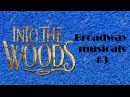 Broadway musicals #2 Into the woods