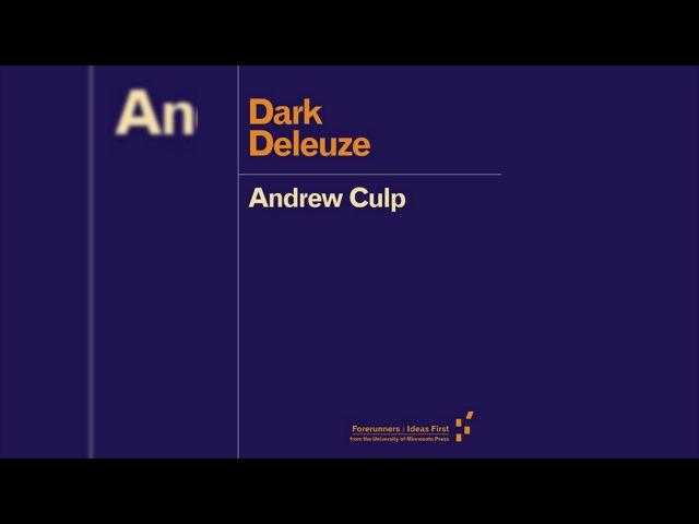 Andrew Culp - Dark Deleuze