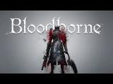 Лучшее оружие в Bloodborne без спройлеров  Best weapon in Souls game without spoilers