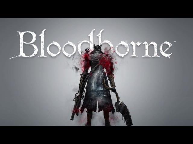 Лучшее оружие в Bloodborne [без спройлеров] | Best weapon in Souls game [without spoilers]