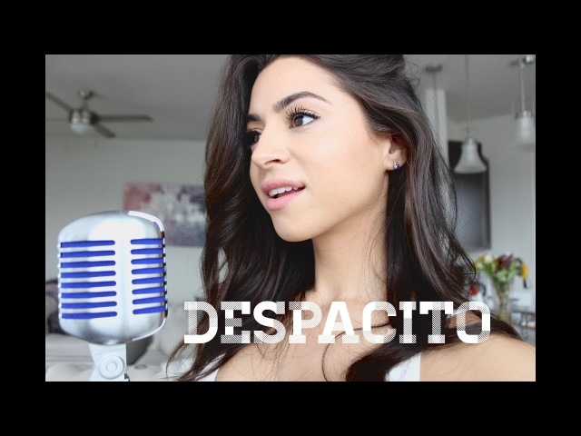 Despacito- Luis Fonsi Daddy Yankee ft. Justin Bieber- Cover