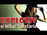 Exploziv - Vreau sa fii mereu langa mine (video edit)