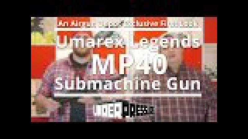 Umarex Legends MP40 BB Submachine Gun: An Airgun Depot Exclusive First Look!