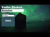 Vadim Zhukov - Evolution (Teaser) HD