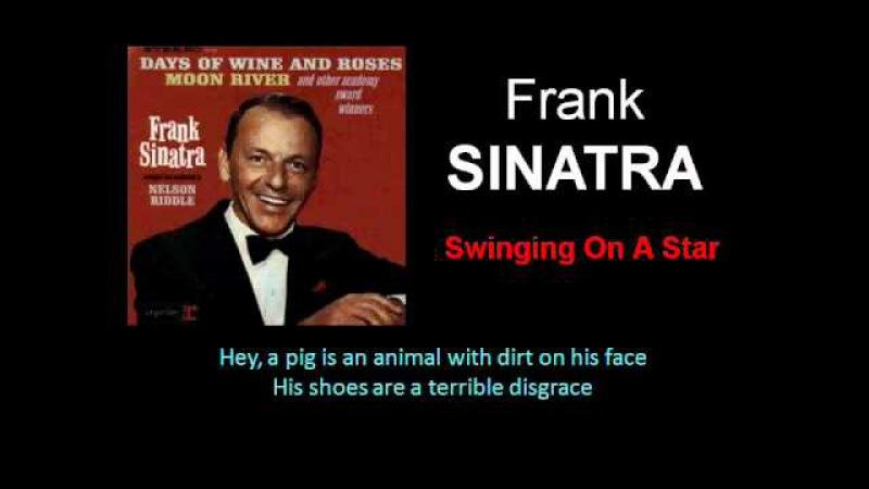 Swinging On A Star (Frank Sinatra - with Lyrics)