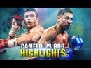 Ultimate Canelo Alvarez vs Gennady Golovkin Highlights HD