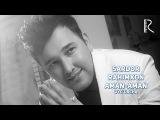 Sardor Rahimxon - Aman-aman | Сардор Рахимхон - Аман-аман (music version)