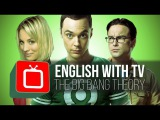Learn English with The Big Bang Theory Blowing up the Moon