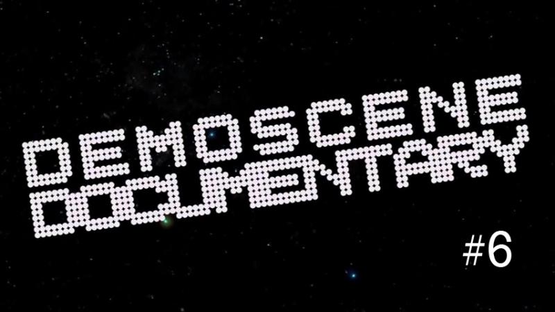 Demoscene Documentary 6 2000-е - эра без ограничений [RUS sub]