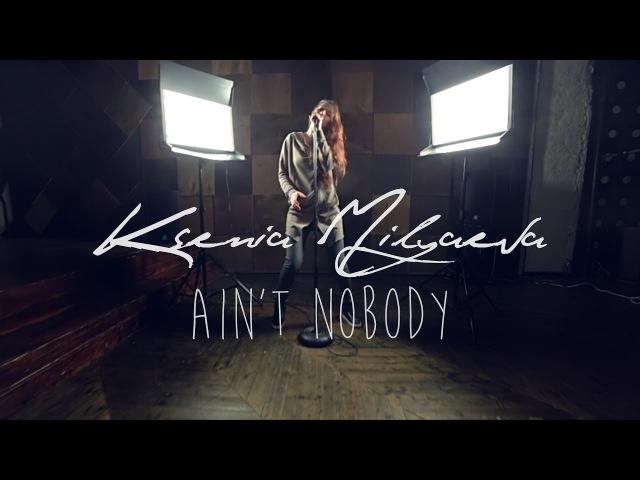 Chaka Khan - Ain't Nobody - cover by Ksenia Milyaeva