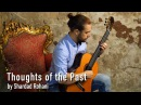 Arsen Asanov plays Thoughts of the Past by Shardad Rohani