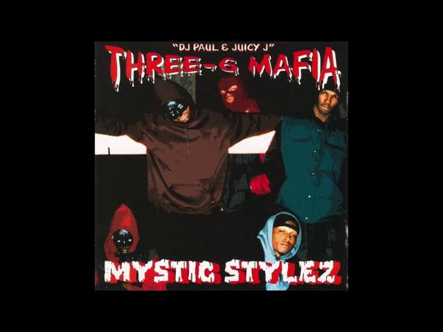 Three 6 Mafia Mystic Stylez (FULL ALBUM) (1995)