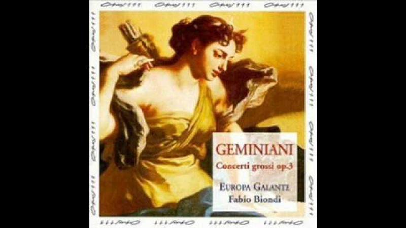 Geminiani Concerto Grosso Op 3 No 1 Europa Galante