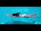U GOT ME OFFICIAL MUSIC VIDEO PRAKASH, GIRISH, AMIT (B-8EIGHT)
