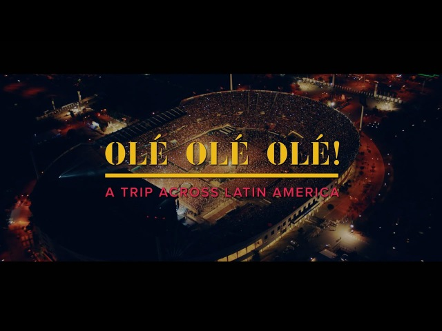 ¡Olé, Olé, Olé! A Trip Across Latin America (Out May 26th)