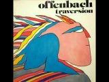 Offenbach - Femme qui s'en va