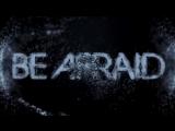 «Бойся / Be Afraid» (2017): Трейлер