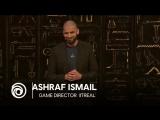 Meet Ashraf Ismail