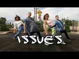 ISSUES - Julia Michaels  Alyson Stoner &amp BJ Paulin Choreography