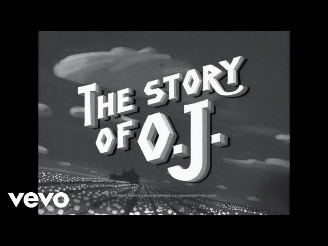JAY-Z - The Story of O.J.