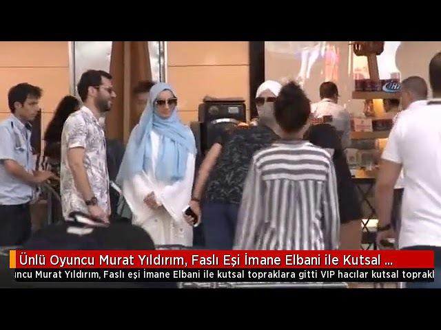 Murat Yıldırım Eşi İman Elbani ile Hacca Gitti