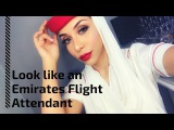 Emirates Cabin Crew - Grooming standards, rules and makeup tutorial