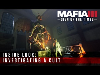 Mafia III Inside Look - Sign of the Times: Investigating a Cult