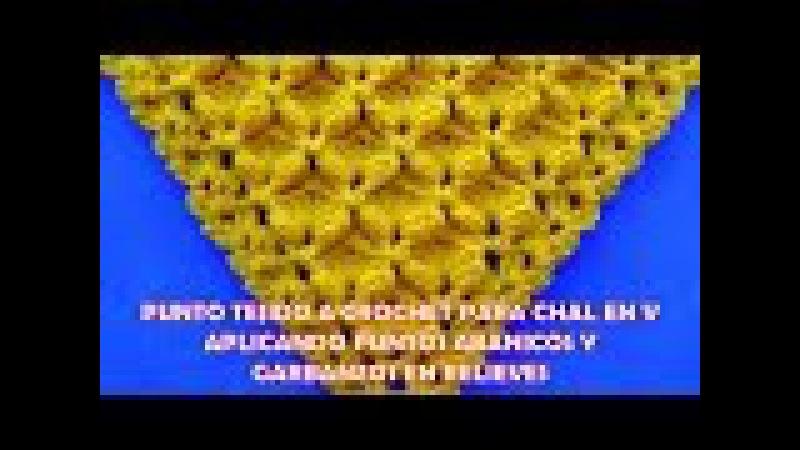 Punto para chal triangular, en V o en punta tejido a crochet paso a paso con abanicos y garbanzos