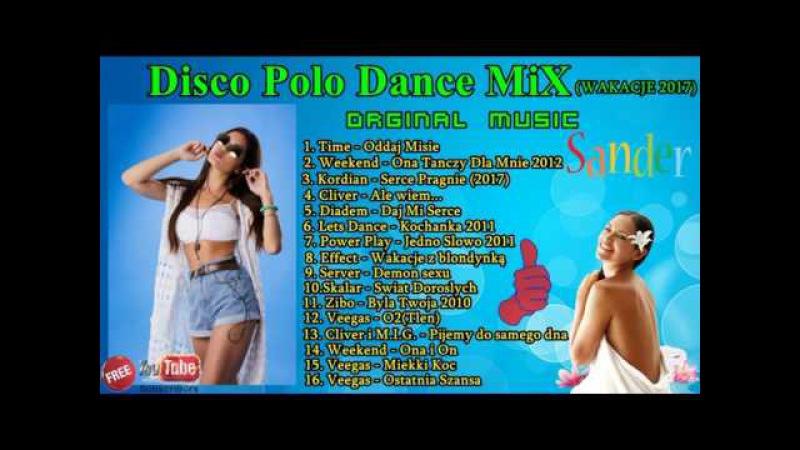 $@nDeR = Przebój za przebojem Disco Polo Music Dance Mix wakacje 2017