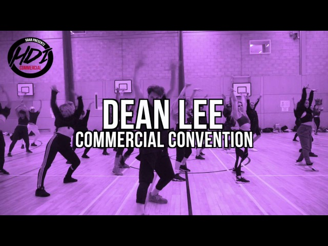 DEAN LEE Choreography - 'Gold Watch' by Fleur East / HDI UK Commercial Dance Camp 2016