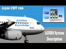 Airbus A320 CBT 56 ADIRS System Description