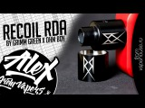 The Recoil RDA by Grimm Green x Ohm Boy l from vapehouse.ru