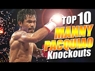 MANNY PACQUIAO || Top 10 Greatest Knockouts
