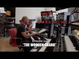 THE DARK TOWER: Studio Time Special (2/4) -