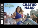 Chatur Naar Full Video Song | Machine | Mustafa, Kiara Advani Eshan | Nakash Aziz, Shashaa, Ikka