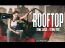 Rooftop - Official Music Video Roma Sagar Ft Kuwar Virk