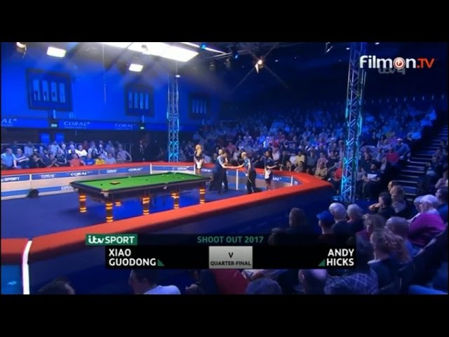 Xiao Guodong v Andy Hicks SF Shoot Out 2017