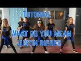 Tutorial - What do you mean - Justin Bieber - Saskia's Dansschool