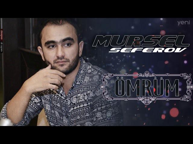 Mursel Seferov Omrum 2017 YENI