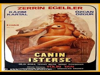 Canın İsterse -Yavuz Figenli 1979- Zerrin Egeliler, Kazım Kartal, Tülin Tan, Zerrin Doğan, Karaca Kaan, Gülten Kaya