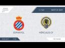 AFL17. Spain. Segunda. Day 11. Espanol - Hercules