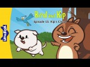 Bird and Kip 15: Kip's Circus | Level 2 | By Little Fox