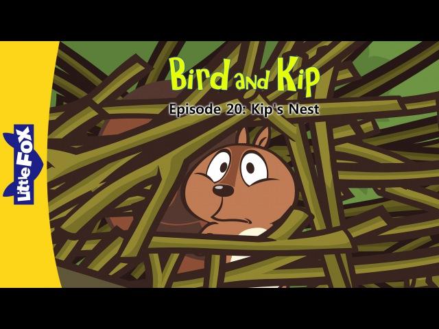 Bird and Kip 20: Kip's Nest | Level 2 | By Little Fox