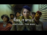 Portugal. The Man - Feel It Still Brian Friedman Choreography Artist Request