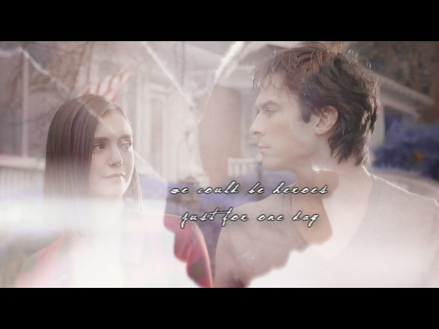 Damon elena we could be heroes just for one day 8x16