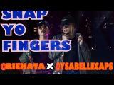 RIE HATA ✖️YSABELLE CAPITULE [ Snap Yo Fingers - Lil Jon Feat. E-40 ]