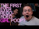 The First Ever Recorded Girl Poop?