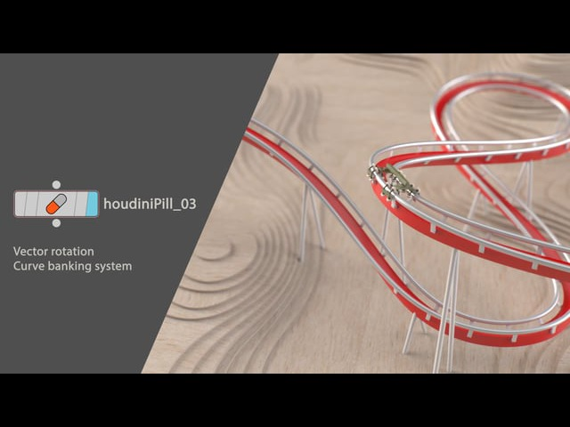 HoudiniPill_03. Curve banking using VEX